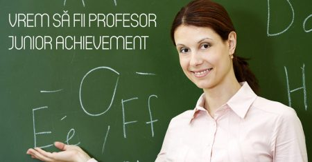 Vrem sa fii profesor Junior Achievement