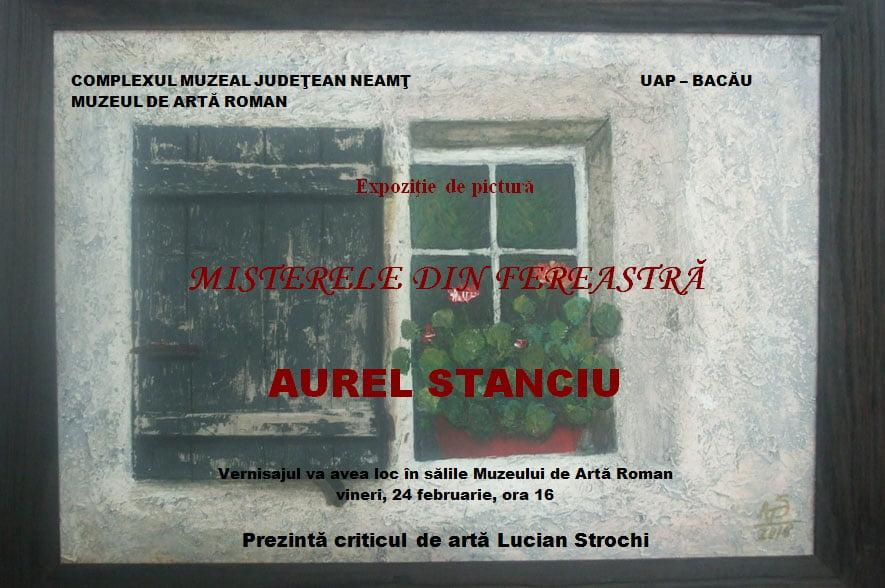 """""""Misterele din fereastră"""", expoziție a pictorului Aurel Stanciu, la Muzeul de Artă din Roman"""