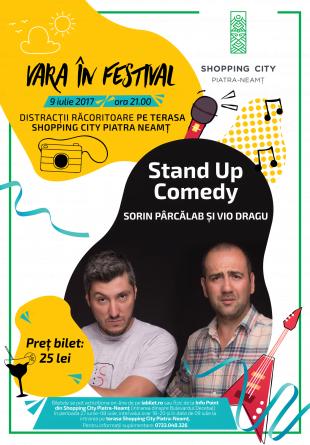 Stand-up cu Vio și Sorin, la Shopping City Piatra-Neamț