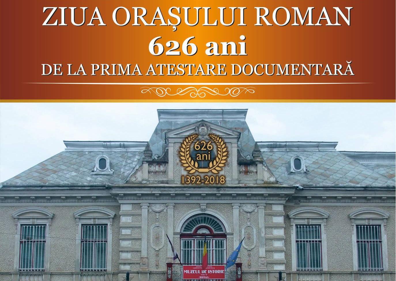 """Roman 626. """"Ziua de naștere"""" a Romanului, sărbătorită vineri la Muzeul de Istorie"""