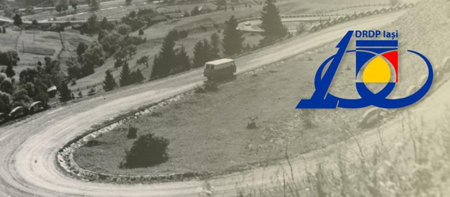 Un secol de administrare a drumurilor Moldovei pentru DRDP Iași