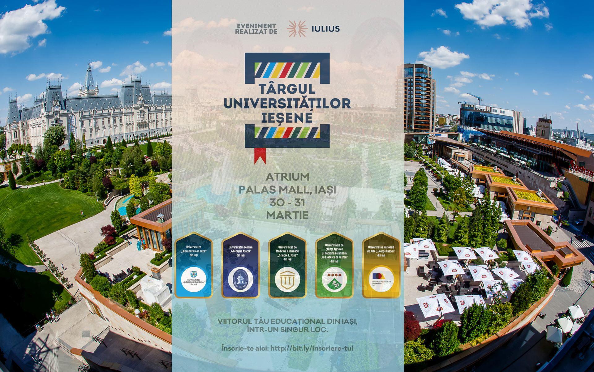 Târgul Universităților Ieșene, la finalul lunii martie la Palas Mall