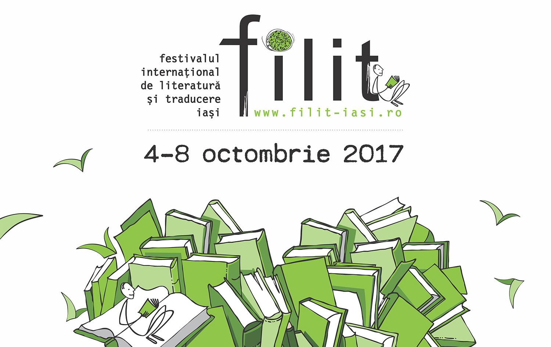 A fost anunțat programul FILIT 2017. Peste 100 de evenimente dedicate publicului larg și profesioniștilor