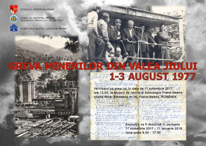 """Expoziție la Muzeul de Istorie Piatra Neamț: """"Greva minerilor din Valea Jiului. 1-3 august 1977"""""""