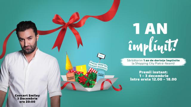 Shopping City Piatra Neamț aniversează 1 an de la deschidere cu surprize și un concert Smiley