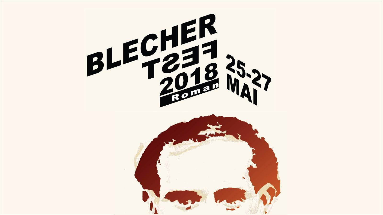 Vineri începe la Roman a doua ediție a festivalului cultural internațional Blecher Fest
