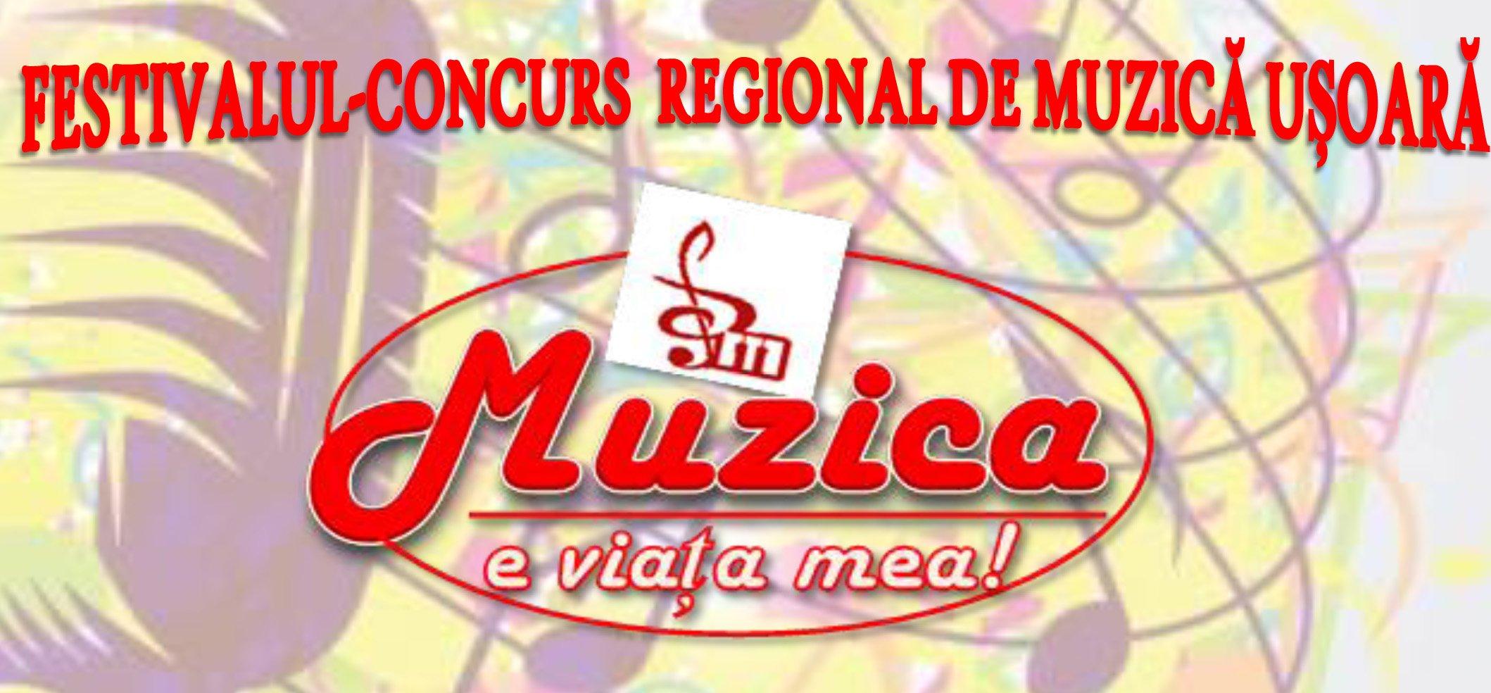 """Festivalul-concurs regional de muzică ușoară """"Muzica  e viaţa mea!"""", la Roman"""