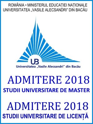 Oferte de licență și master 2018 – Universitatea Vasile Alecsandri Bacău