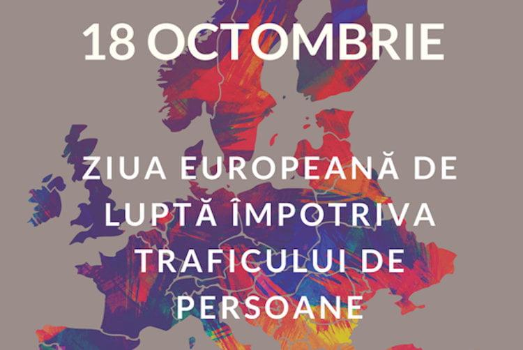 18 octombrie, Ziua Europeană de Luptă Împotriva Traficului de Persoane