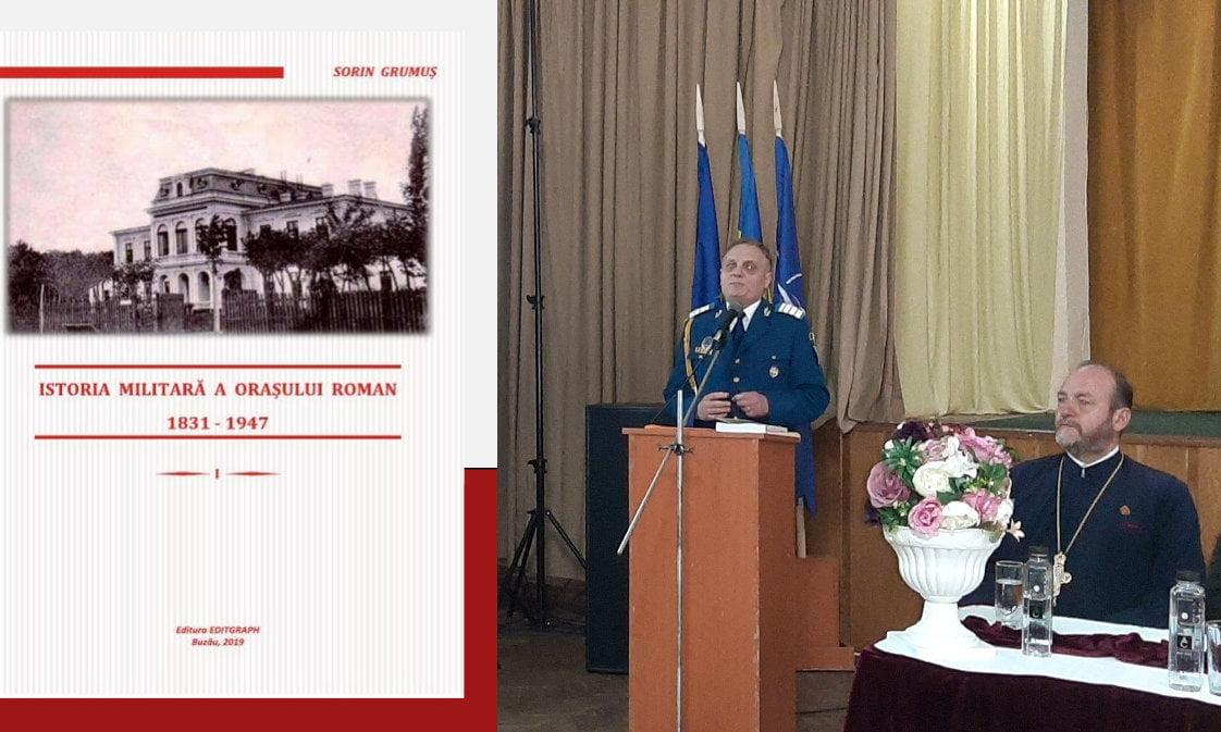 """Călătorie în trecut cu autorul Sorin Grumuș, în """"Istoria militară a orașului Roman 1831 – 1947"""""""