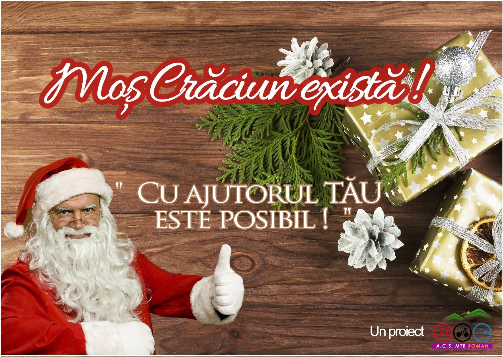 """Campania """"Moș Crăciun există!"""", la cea de-a patra ediție"""