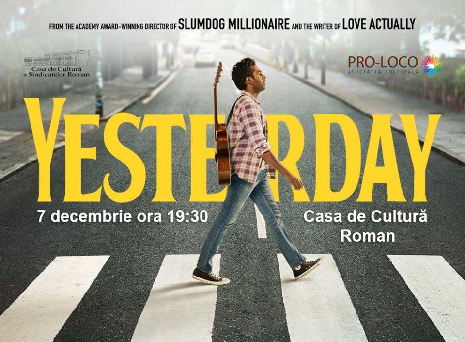 Seară de film – Yesterday, o comedie romantică la Casa de Cultură a Sindicatelor
