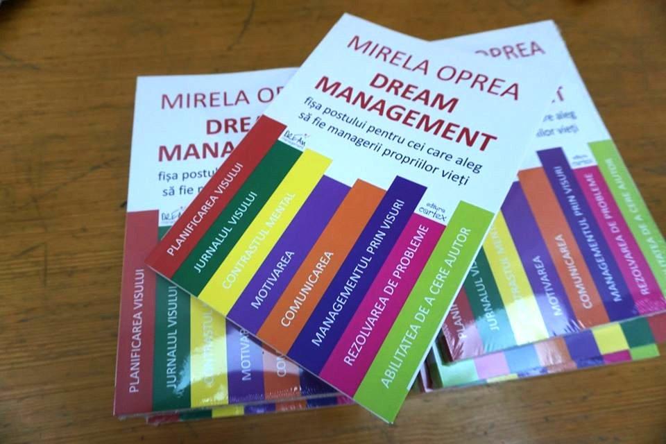 """Lansare de carte la Biblioteca Municipală: """"Dream Management, fişa postului pentru cei care aleg să devină managerii propriilor vieţi"""""""