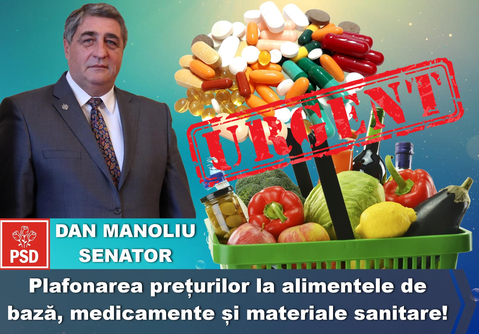 """Senatorul Dan Manoliu: """"URGENT – plafonarea prețurilor la alimentele de bază, medicamente și materiale sanitare!"""""""