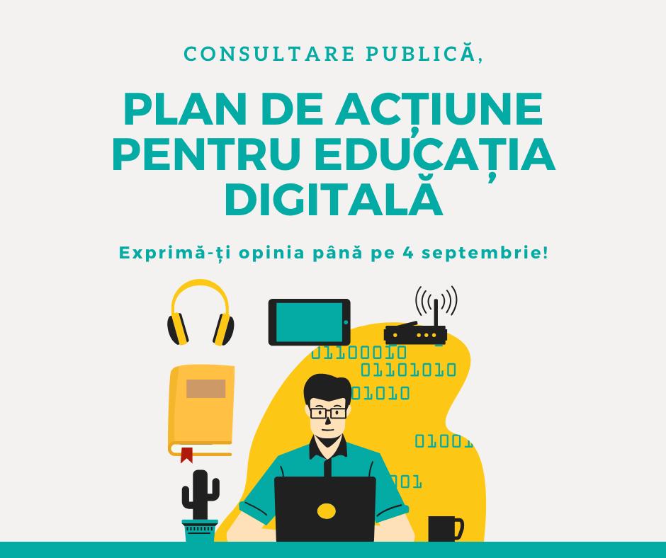 Consultare publică pe tema Planului de acțiune pentru educația digitală