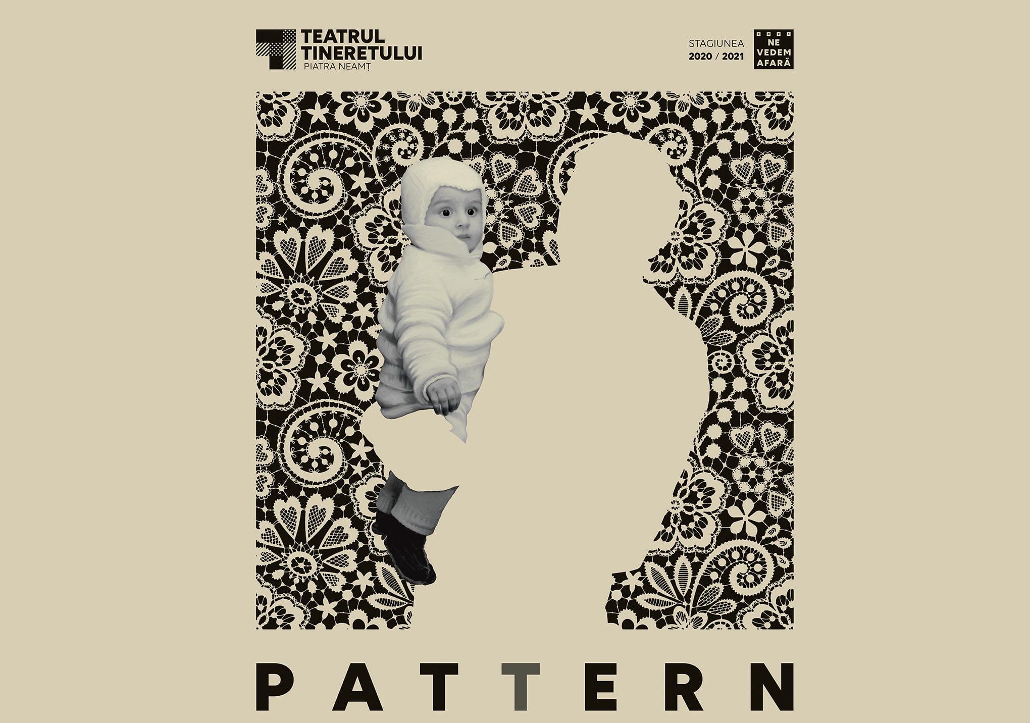 """""""Pattern"""", prima premieră a anului 2021, a patra din stagiunea Teatrului Tineretului"""