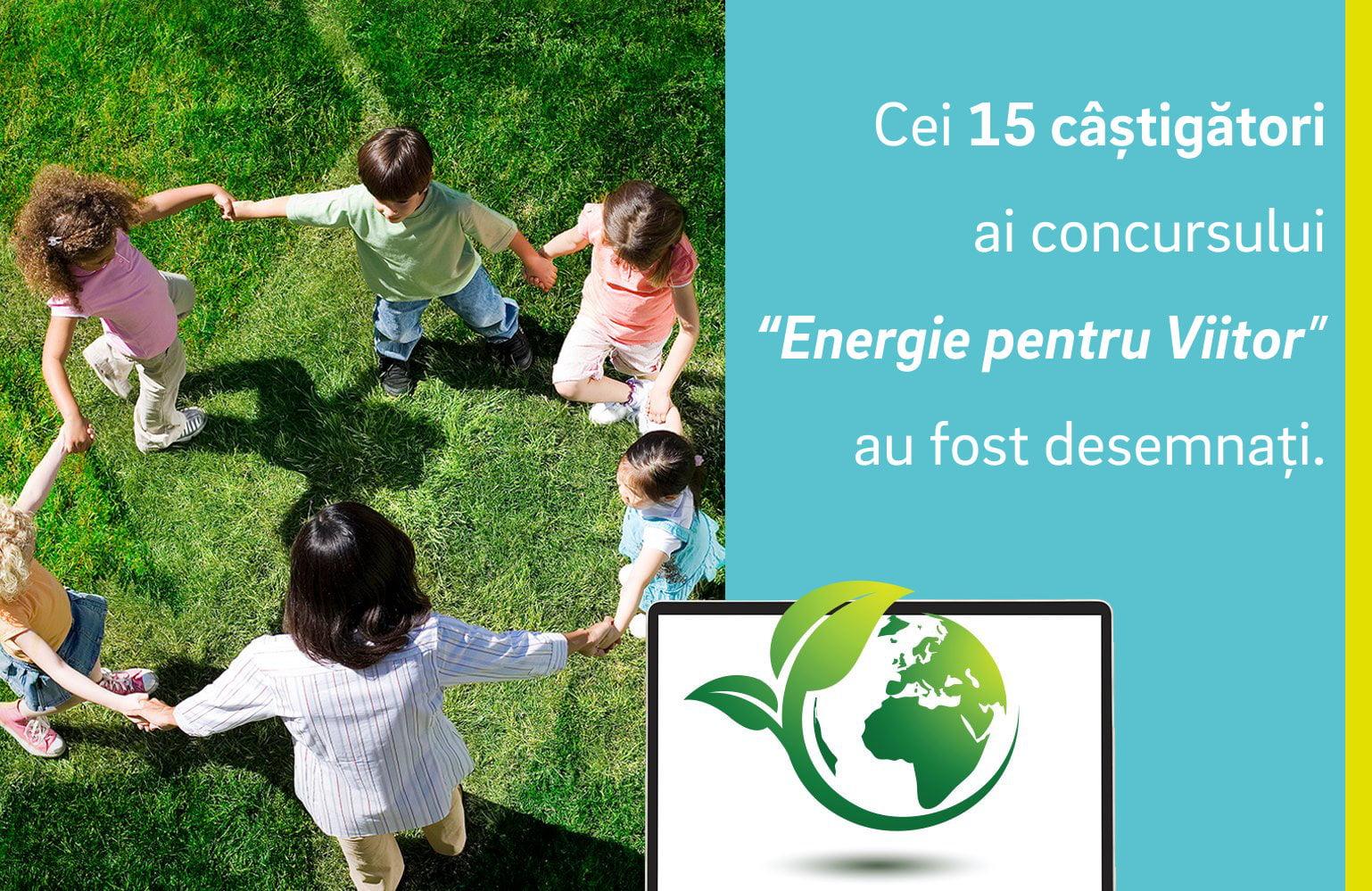 """Concursul """"Energie pentru viitor"""" și-a desemnat cei 15 câștigători"""