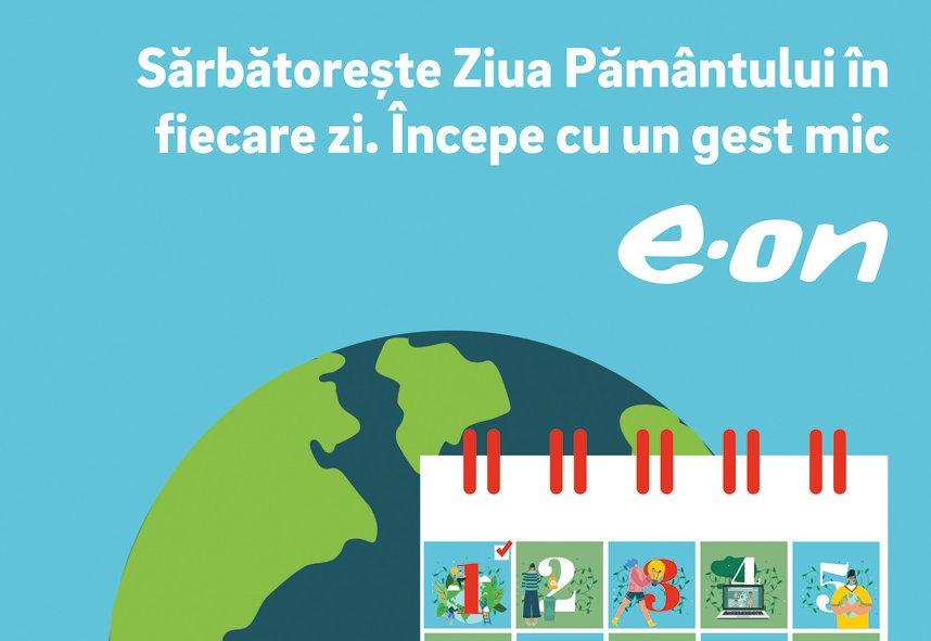 """E.ON lansează campania """"Sărbătorește Ziua Pământului în fiecare zi!"""""""